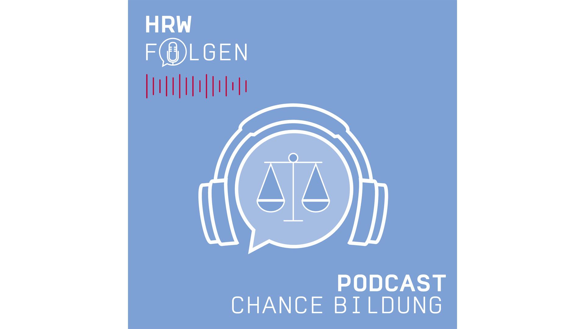 "HRW-Podcast: ""Chance Bildung"""